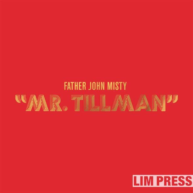 "Father John Misty、新曲""Mr. Tillman""を公開!"