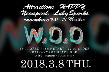 ウィークデイパーティー「W.O.O vol.4」にAttractions、HAPPY、Newspeak、Luby Sparksが出演